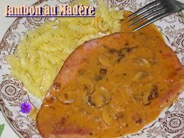 madere cuisine jambon sauce madère la table de jean
