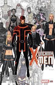 Uncanny Uncanny X Men U201d 600 Is The End Of An Era Review U2013 Multiversity