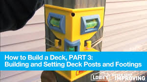 How To Attach A Pergola To A Deck by How To Build A Deck Part 3 Building And Setting Deck Posts And