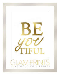Prints Home Decor Beautiful Beyoutiful Gold Foil Art Print Positive Girly Quote