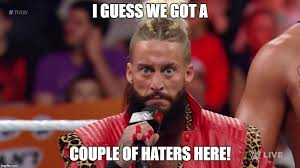 Haters Meme - enzo i guess we got a cuploe of haters here imgflip
