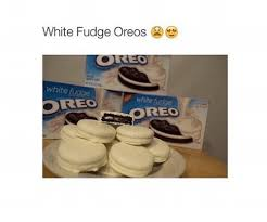 where can i buy white fudge oreos 25 best memes about oreo oreo memes