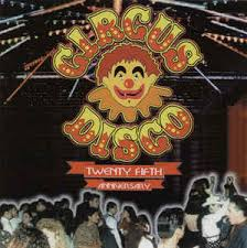 twenty fifth anniversary various circus disco twenty fifth anniversary cd at discogs