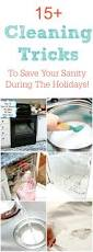 Kitchen Cleaning Tips 15 Cleaning Tricks That Will Save Your Sanity During The Holidays