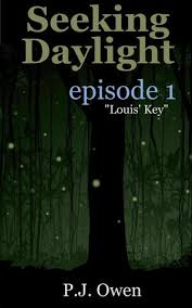 Seeking Episode 1 Seeking Daylight Episode 1 By P J Owen