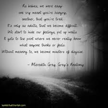 wedding quotes greys anatomy sad quotes meredith grey quotes meredith grey grey s
