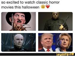 Movie Memes Funny - 25 best memes about classic horror movie classic horror