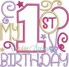 1st birthday girl my 1st birthday girl applique creative appliques