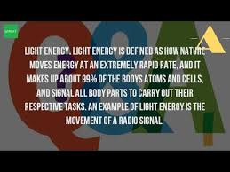what type of energy is light what is an exle of a light energy youtube