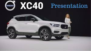 brand new volvo 2018 new volvo xc40 product presentation youtube