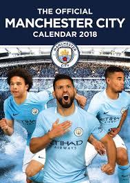 Manchester City Manchester City Fc A3 Calendar 2018 Calendar Club Uk