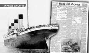 the sinking of the titanic 1912 the sinking of the titanic and how the daily express reported it 102