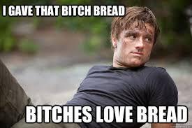 Bitches Love Meme - i love bread meme love best of the funny meme