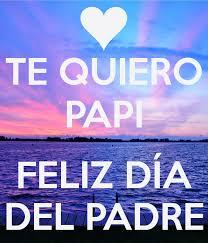feliz dia del padre imagenes whatsapp 30 frases lindas de felíz día del padre en imágenes hoy imágenes
