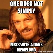 Meme Master - one does not simply meme lord meme master know your meme