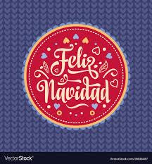 feliz navidad christmas card feliz navidad card language vector image