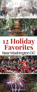 12 holiday favorites from northern virginia experts fun in