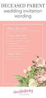 wedding wishes late deceased parent wedding invitation wording invitations by