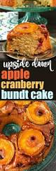 apple cranberry upside down bundt cake shugary sweets