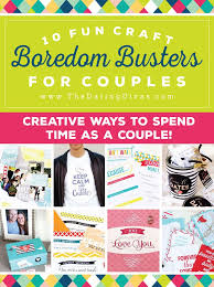 things for couples 101 couples boredom busters from the dating divas