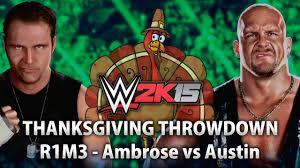 2k15 thanksgiving throwdown 2014 dean ambrose vs cold