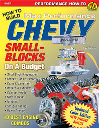 david vizard u0027s how to build max performance chevy small blocks on