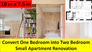 Renivation by Convert One Bedroom Into Two Bedroom Small Apartment Renovation