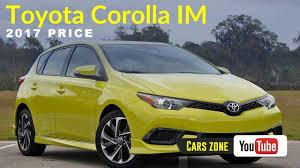 toyota lowest price car 2017 toyota corolla im price low price