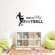vinyl wall stickers born to play football vinyl wall stickers sports decal u2013 jr decal