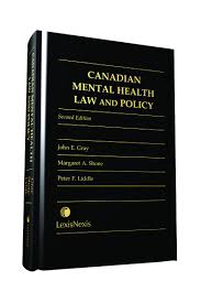 lexisnexis advance quicklaw canadian mental health law and policy 2nd edition boutique