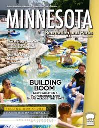 minnesota recreation u0026 park magazine summer 2017 by pernsteiner