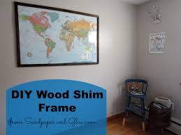 Large Framed World Map by Diy Wood Shim Frame Stephanie Marchetti Sandpaper U0026 Glue A