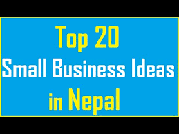 top 20 small business ideas in nepal http insideminnesotatoday