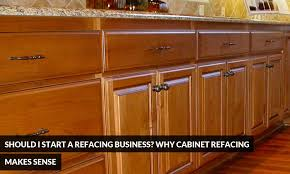 Kitchen Cabinet Business by Should I Start A Refacing Business Why Cabinet Refacing Makes
