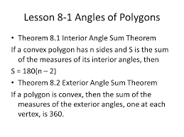 What Is The Sum Of Interior Angles Of A Octagon Lesson 8 1 Angles Of Polygons Theorem 8 1 Interior Angle Sum