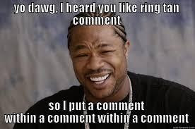 How To Put A Meme On Facebook Comments - xzibit meme memes quickmeme