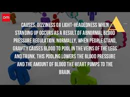 light headed dizzy when standing up why do i get light headed when i stand up all the time youtube