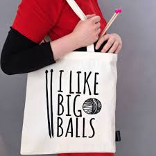 i like big balls knitting tote bag by connor designs