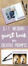 Diy Wedding Album Diy Wedding Guest Book Creative Questions To Inspire Thoughtful