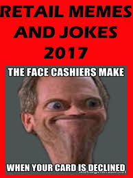 Memes Jokes - memes funny retail store jokes pictures and memes 2017 bonus