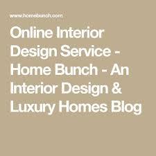 Home Interior Design Services Best 25 Online Interior Design Services Ideas On Pinterest