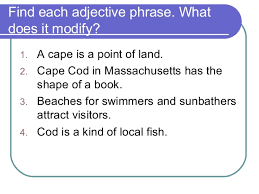 Prepositional phrases as modifiers 7 2 english