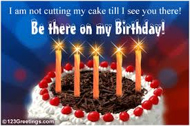 see you there free birthday ecards greeting cards 123 greetings