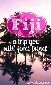 traveling to fiji fiji fiji islands and sandy beaches