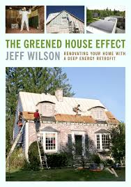 renovating your home the greened house effect renovating your home with a deep energy