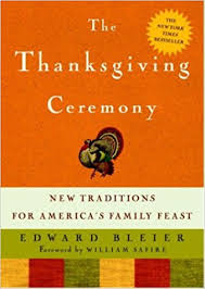 the thanksgiving ceremony new traditions for america s family