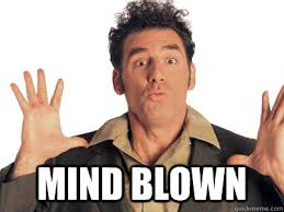 Mind Blowing Meme - mind blown mind blown kramer quickmeme