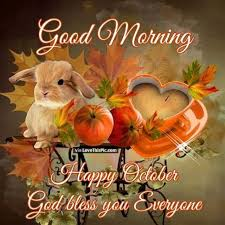 morning happy october god bless everyone pictures photos