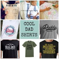 unique fathers day gift ideas gift ideas for 20 s day t shirts to diy or buy
