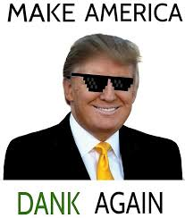 Meme Make - donald trump meme make america dank again posters by memesense